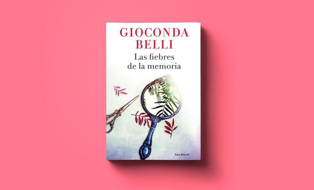 """Mi comentario sobre """"Las fiebres de la memoria"""" de #GiocondaBelli"""